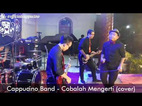 Cappucino Band - Cobalah Mengerti (cover)