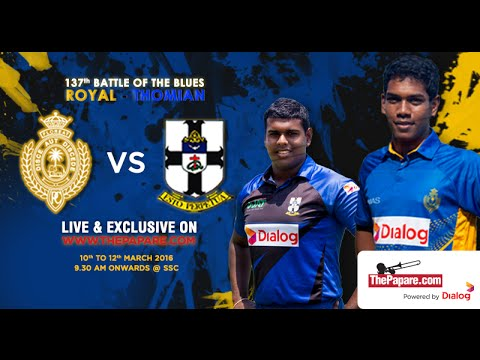 Royal College v S. Thomas' College - Day 3