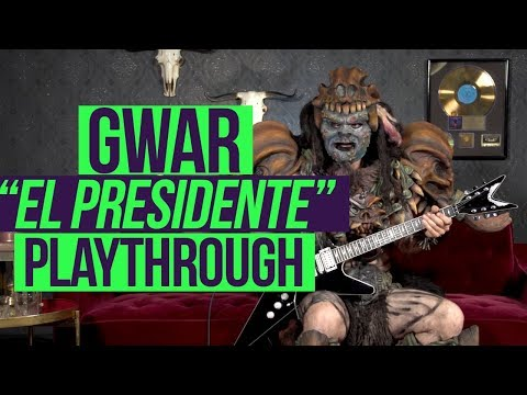 GWAR  - El Presidente Playthrough and Lesson