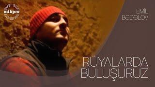 EMIL BEDELOV -ruyalarda buluwuruz