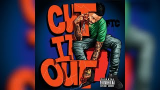 FTC - CUTT IT OUTT  (Official Audio) (Prod.Young Mooski)