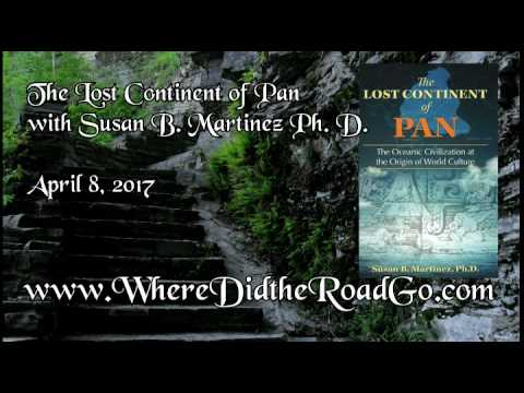 The Lost Continent of Pan with Susan Martinez   April 8, 2017