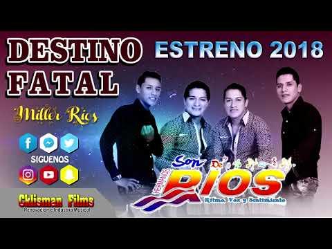 DESTINO FATAL SON DE RIOS PRIMICIA ENERO 2018 CKLISMAN FILMS