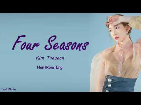 Taeyeon (태연) – Four Seasons (사계) Lyrics Han|Rom|Eng