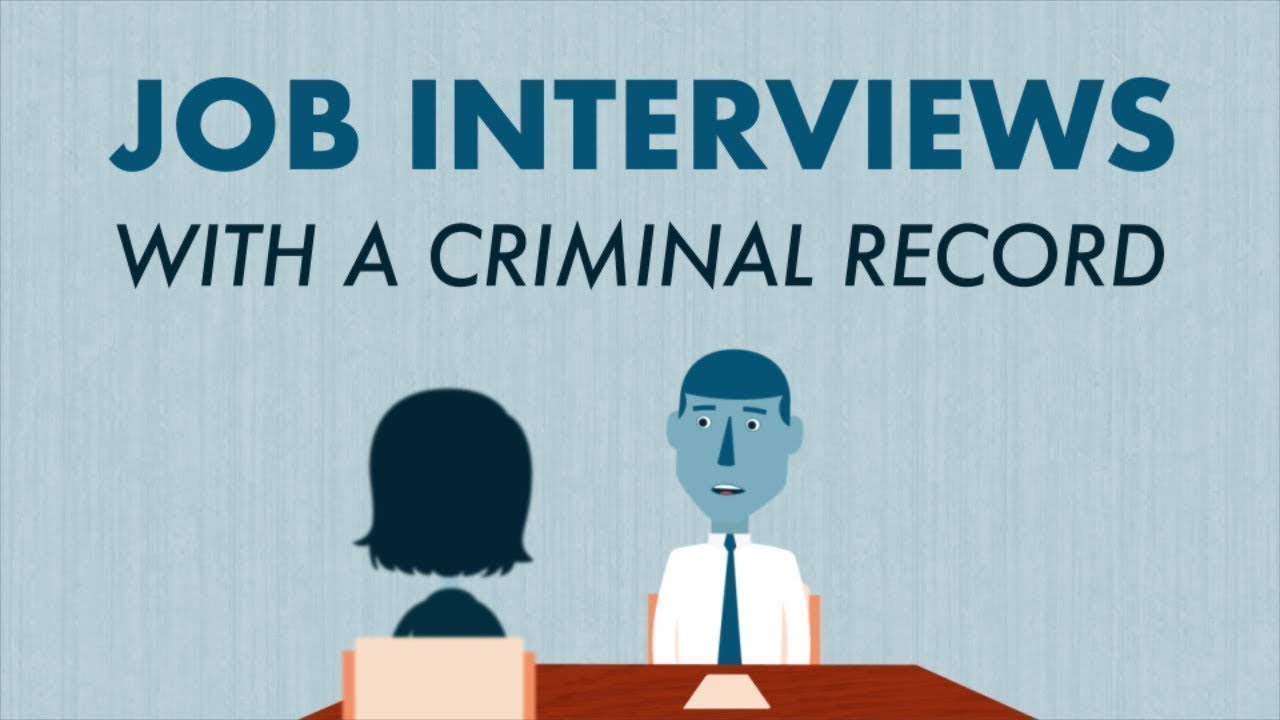 Interviewing for a Job with a Criminal Record - YouTube