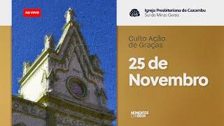 IPC AO VIVO - Culto de Ação de Graças (25/11/2020)