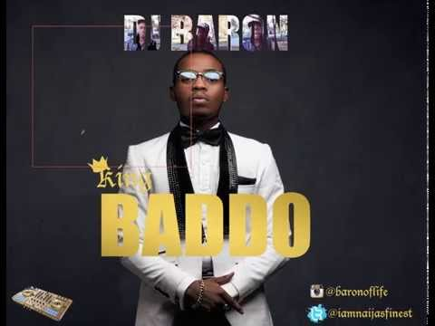 DJ Baron: King Baddo (Olamide mix)