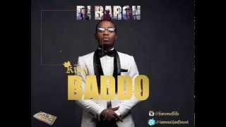 DJ Baron: King Baddo (Olamide mix)
