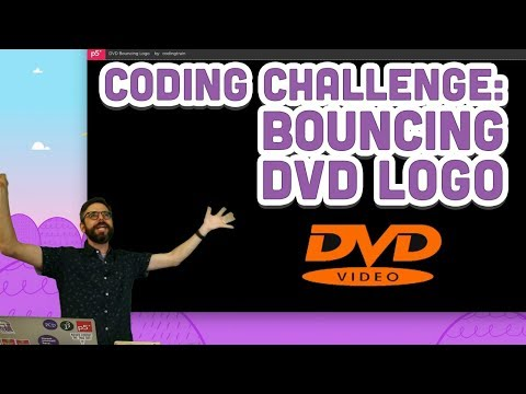 Coding Challenge #131: Bouncing DVD Logo