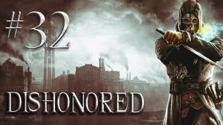 Video Let's Play Dishonored - Part 32 -  End the Siege on Piero's Workshop (Non Lethal Walkthrough) download MP3, 3GP, MP4, WEBM, AVI, FLV Desember 2017