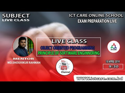 Exam Preparation Live By ICT CARE! Software Engineering Live Class! Object Oriented Live Class!