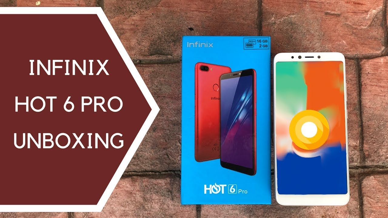 Infinix Hot 6 Pro Unboxing and First Impressions