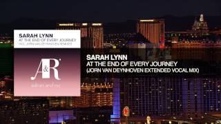 Sarah Lynn - At The End of Every Journey (Jorn van Deynhoven Extended Vocal Mix) Adrian&Raz