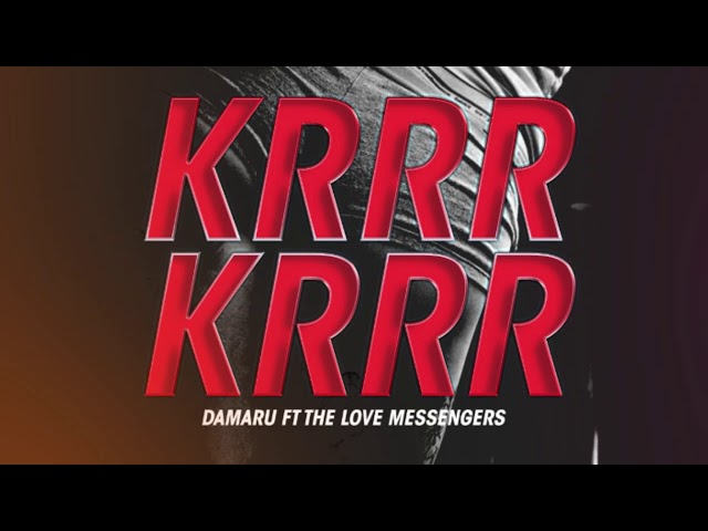 Krrr Krrr - Damaru & The Love Messengers