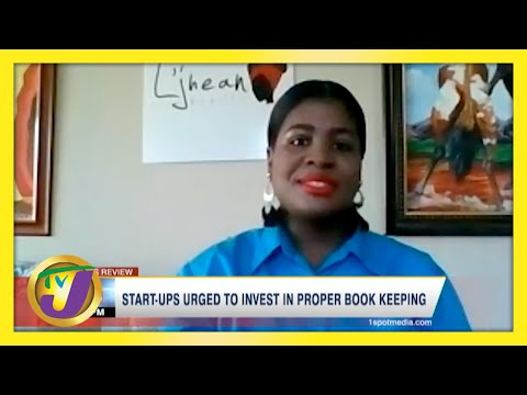 Jamaican Start-ups Urged to Invest in Proper Book Keeping | TVJ Business Day