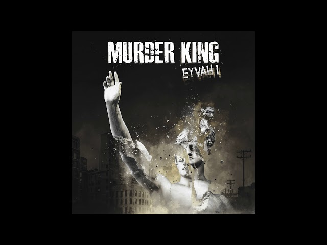 Murder King - Eyvah! (Official Audio)