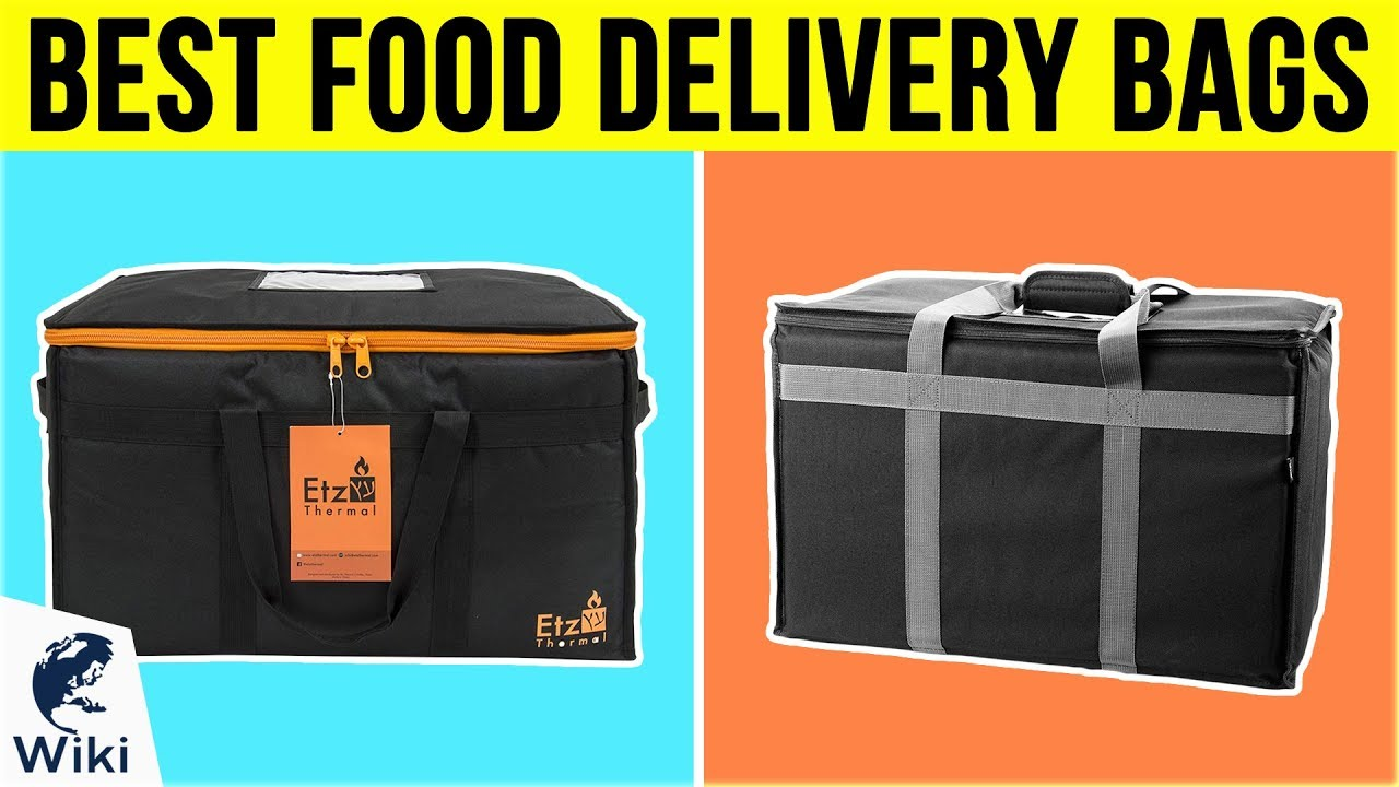 Top 10 Food Delivery Bags Of 2019