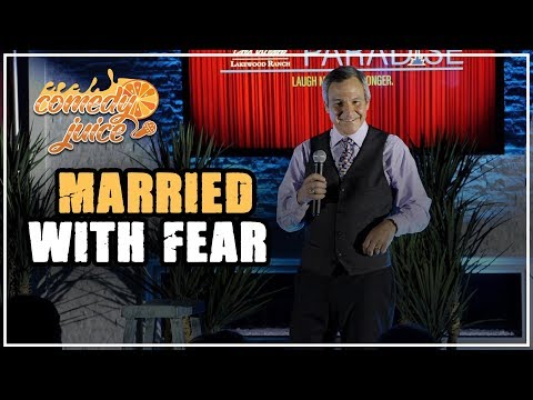 Married With Fear - Mark Klein - Comedy Juice