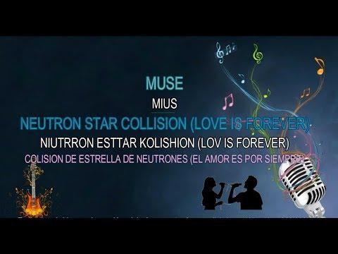 Neutron star collision - Aprendiendo a cantar en Ingles - Muse / Karaoke - Lyrics - sub español