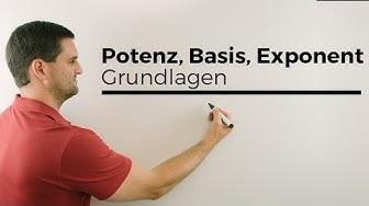 Potenz, Potenzen, Basis, Exponent, Grundlagen | Mathe by Daniel Jung