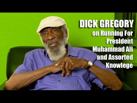 Dick Gregory - On Running For President, Muhammad Ali and Assorted Knowledge