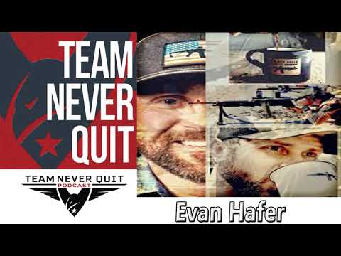 Never Quit Podcast- EP.#94:  Evan Hafer – Green Beret – CIA Contractor – Black Rifle Coffee CEO