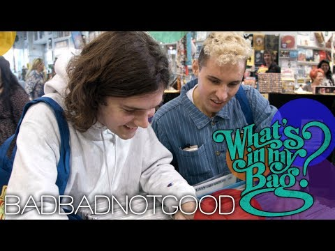BADBADNOTGOOD - What's in My Bag?