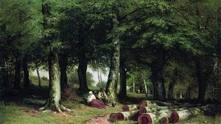 IVAN IVANOVICH SHISHKIN (1832-1898) Russian painter ✽ Tchaikovsky-Serenade
