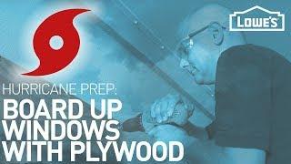Boarding Up Windows with Plywood - Hurricane Preparedness