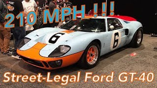 Gulf Ford GT40 Replica at the SEMA Show — This Car Will Go Over 210 MPH!