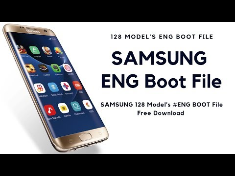 Samsung ENG Boot Files Free Download All Samsung Eng Boot File 128 Model Eng Boot File Free Download
