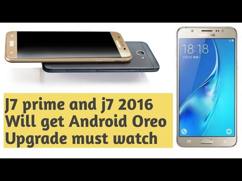 J7 prime and j7 2016 will get the Android Oreo upgrade | Android Tech