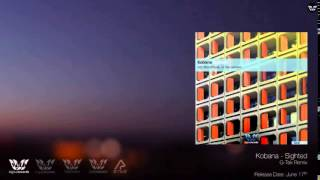 Kobana - Sighted (G-tek Edit)