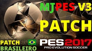 MJPES PATCH BR | V3.00 | PES2017 PC,.DOWNLOAD