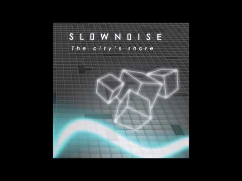 Slownoise - The City's Shore [Full Album]