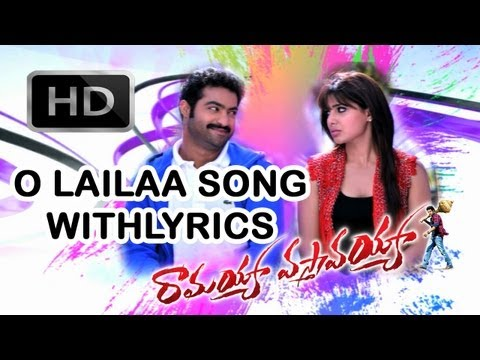 Ramayya Vasthavayya Movie || O Lailaa Song With Lyrics || Jr.NTR,Samantha, Shruthi Hasan Travel Video