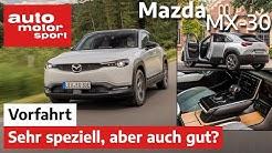 Mazda MX-30 (2020): Elektrisch, sehr speziell, aber auch gut? - Vorfahrt/Review | auto motor sport