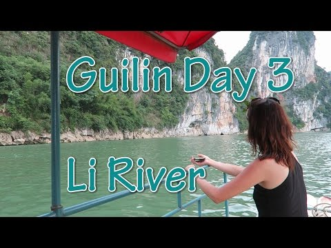 Guilin Day 3 - Caoping and the Li River Boat Ride