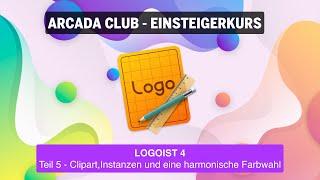 Logoist 4 - Teil 5: Clipart, Instanzen und eine harmonische Farbwahl