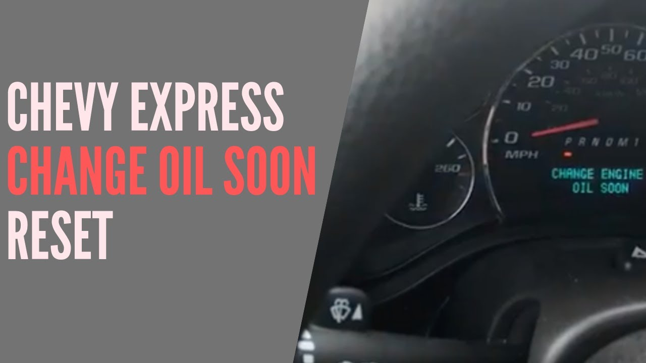 2014 2017 Chevrolet Express Oil Life Reset Youtube