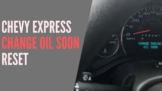 2014 - 2017 Chevrolet Express Oil Life Reset