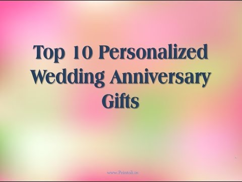 Top 10 Personalized Anniversary Gifts Printoli