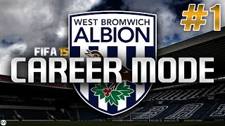 Fifa 15 | career mode | #1 | west brom