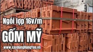 Nhập ngói lợp 16v/m Gốm Mỹ tại kho hàng Cty TNHH Đức Thắng | Gạch ngói Gốm Mỹ | 0221.3 862 259