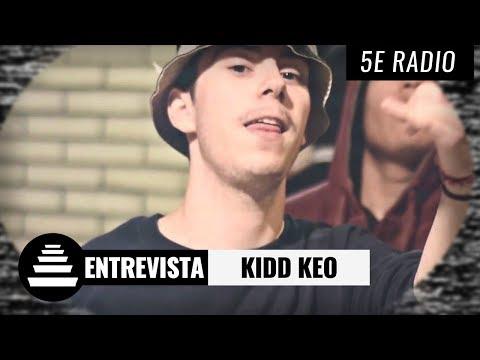 KIDD KEO / Entrevista Completa - El Quinto Escalón Radio (20/6/17)