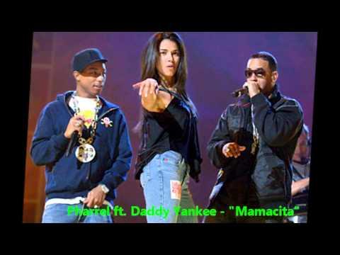 Mamacita - Pharrell ft. Daddy Yankee