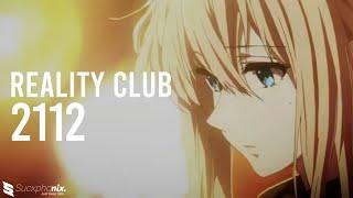 Reality Club - 2112 「AMV」