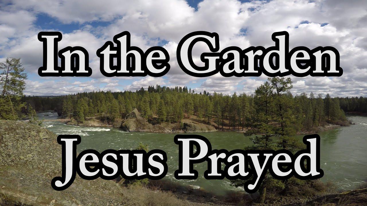 In The Garden Jesus Prayed | AnimatedFaith.com | Easter Week 4k ...