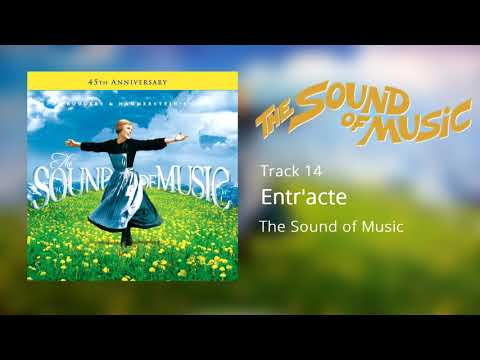 Free Download Entr'acte, The Sound Of Music (1965) [official Soundtrack] Mp3 dan Mp4