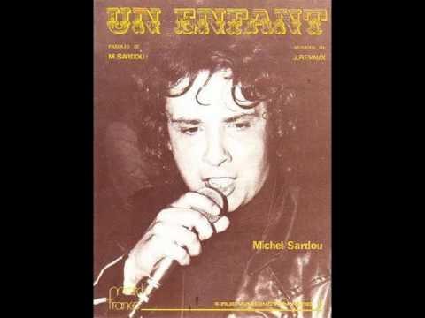 Michel Sardou-un enfant de toi